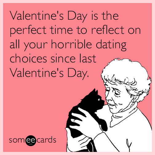 valentines-day-dating-alone-relationships-funny-ecard-ty2